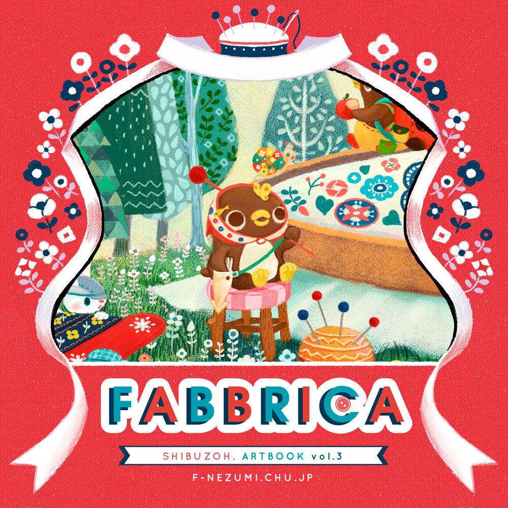 FABBRICA -Shibuzoh. ART BOOK vol.3-